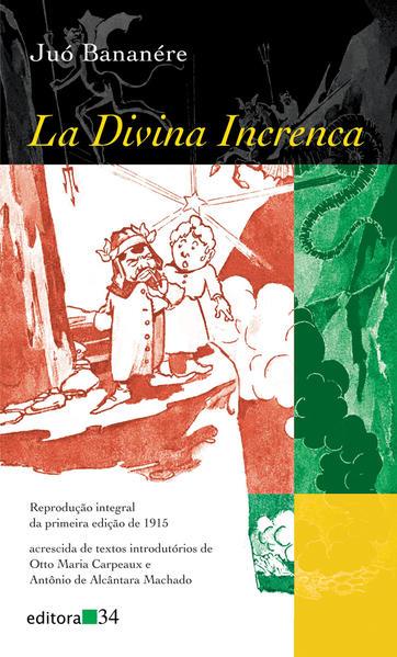 La Divina Increnca, livro de Juó Bananére