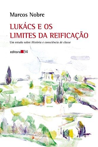 Lukács e Os Limites da Reificação, livro de Marcos Nobre