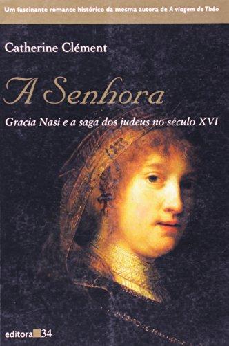 Senhora, A, livro de Catherine Clément