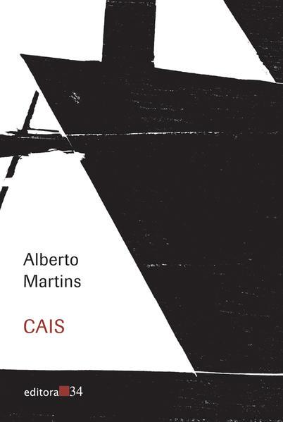 Cais, livro de Alberto Martins