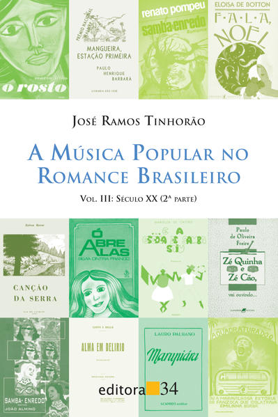 Música Popular no Romance Brasileiro, a - Vol. 3, livro de José Ramos Tinhorão