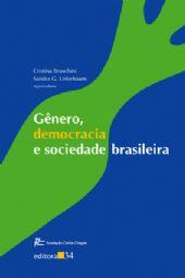 Gênero, Democracia e Sociedade Brasileira , livro de Cristina Bruschini e Sandra G. Unbehaum (orgs.)