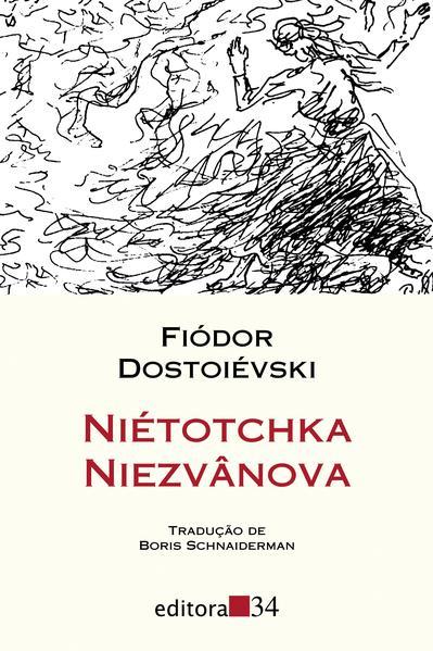 Niétotchka Niezvânova, livro de Fiódor Dostoiévski