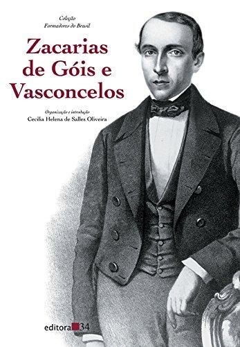 Zacarias de Góis e Vasconcelos, livro de Cecilia Helena de Salles Oliveira (org.)
