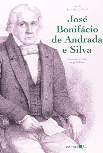 José Bonifácio de Andrada e Silva, livro de Jorge Caldeira (Organizador)