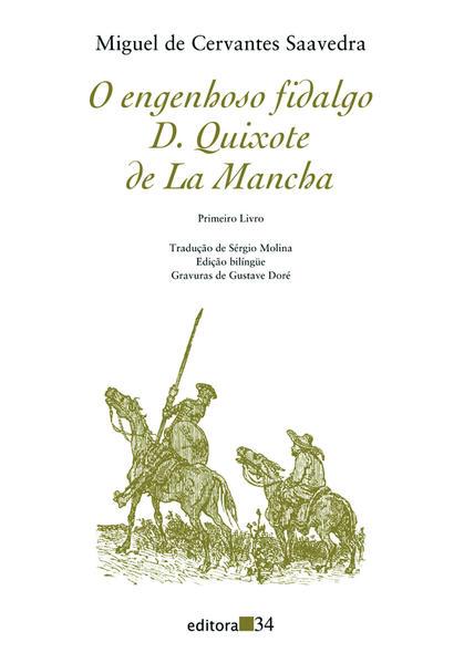 O Engenhoso Fidalgo D. Quixote de La Mancha - Primeiro Livro, livro de Miguel de Cervantes Saavedra