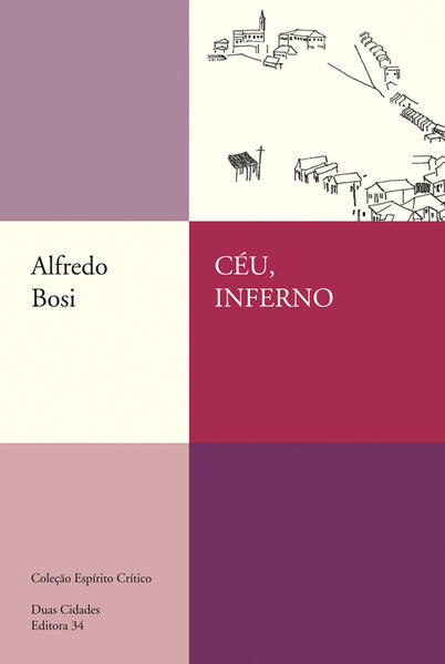 Céu, Inferno, livro de Alfredo Bosi