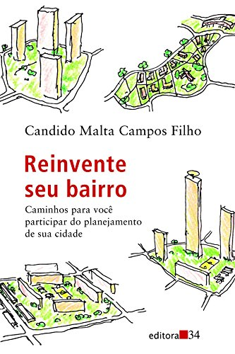 Reinvente Seu Bairro, livro de Candido Malta Campos Filho