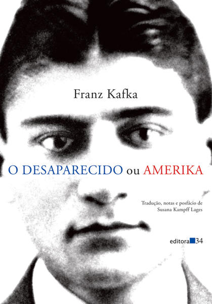 Desaparecido Ou Amerika, O, livro de Franz Kafka