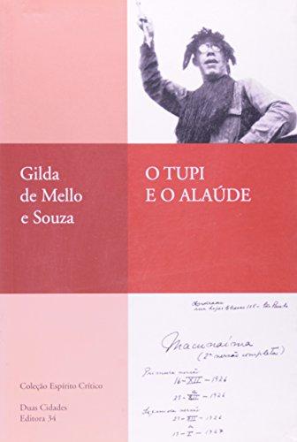 Tupi e o Alaúde, O, livro de Souza, Gilda de Mello e
