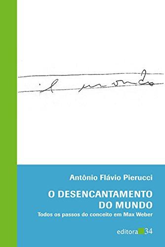 Desencantamento do Mundo, O, livro de Antônio Flávio Pierucci