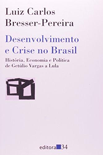 Desenvolvimento e Crise no Brasil, livro de Luiz Carlos Bresser-Pereira