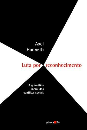 Luta por Reconhecimento, livro de Axel Honneth