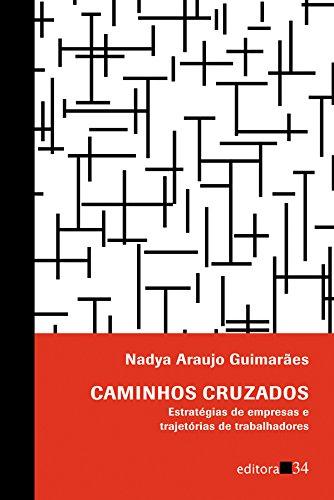 Caminhos Cruzados, livro de Nadya Araujo Guimarães