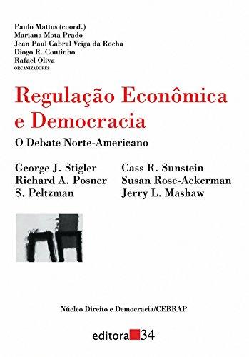Regulação Econômica e Democracia, livro de Paulo Mattos (coord.)