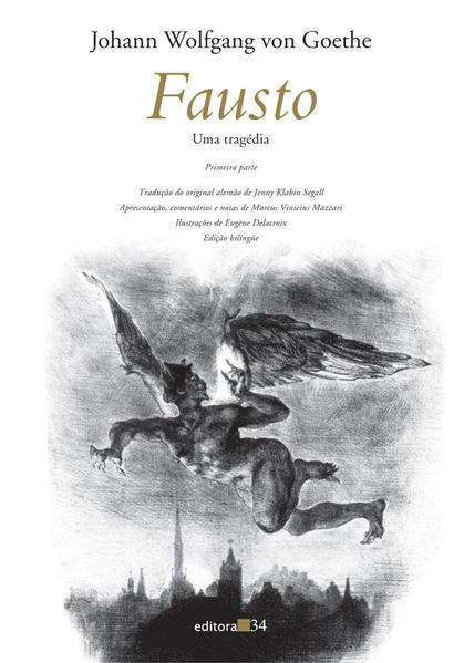 Fausto: Uma Tragédia (Primeira Parte), livro de Johann Wolfgang von Goethe