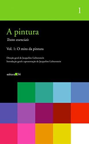 Pintura, a - Vol. 1, livro de Jacqueline Lichtenstein (org.)
