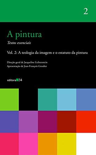 Pintura, a - Vol. 2, livro de Jacqueline Lichtenstein (org.)