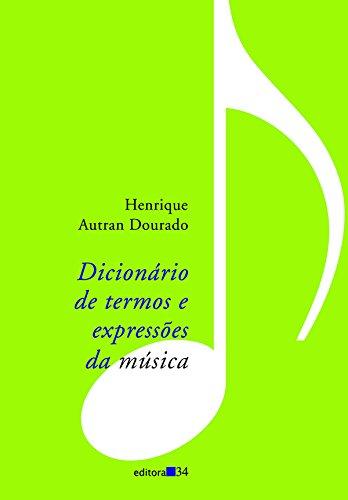 Dicionário de Termos e Expressões da Música, livro de Henrique Autran Dourado