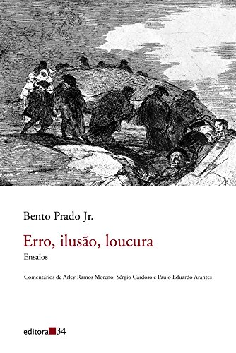 Erro, Ilusão, Loucura, livro de Bento Prado Jr.