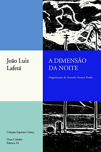 Dimensão da Noite, A, livro de João Luiz Lafetá