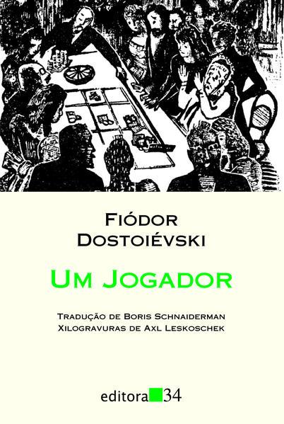 Um Jogador, livro de Fiódor Dostoiévski