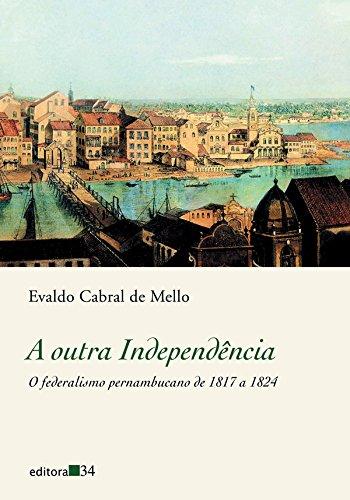 Outra Independência, A, livro de Evaldo Cabral de Mello