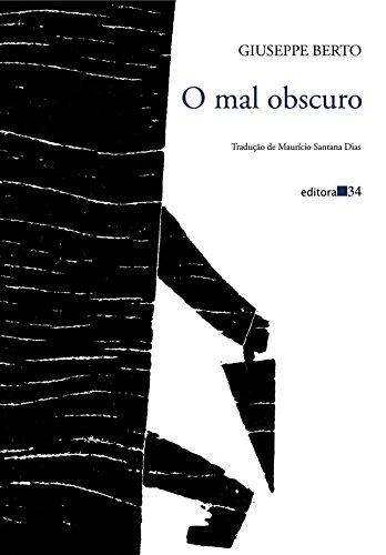 Mal Obscuro, O, livro de Giuseppe Berto