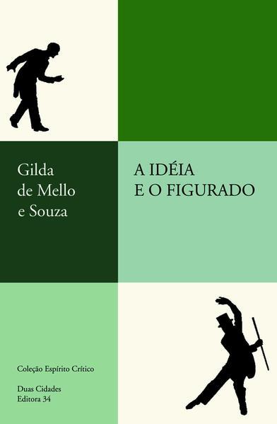 Idéia e o Figurado, A, livro de Gilda de Mello e Souza