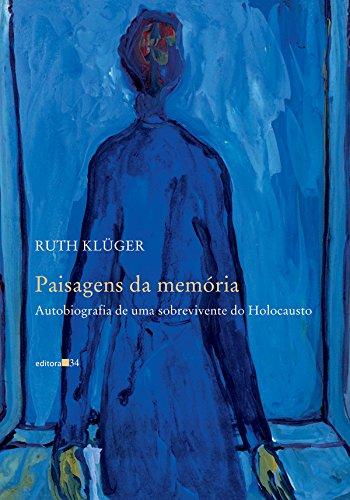 Paisagens da Memória, livro de Ruth Klüger