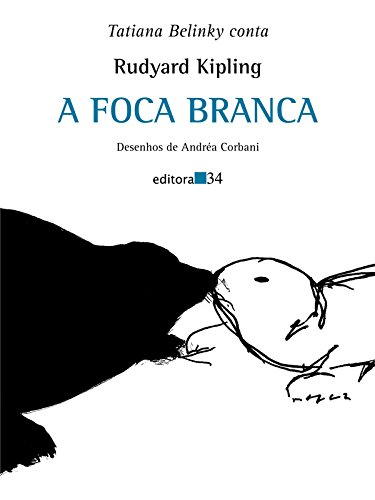 Foca Branca, A, livro de Rudyard Kipling
