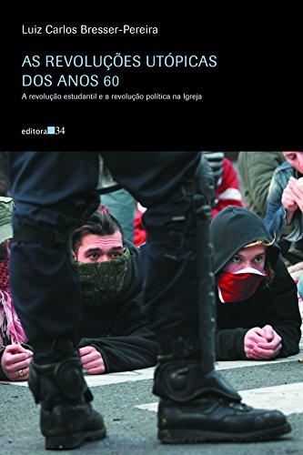 Revoluções Utópicas dos Anos 60, As, livro de Luiz Carlos Bresser-Pereira