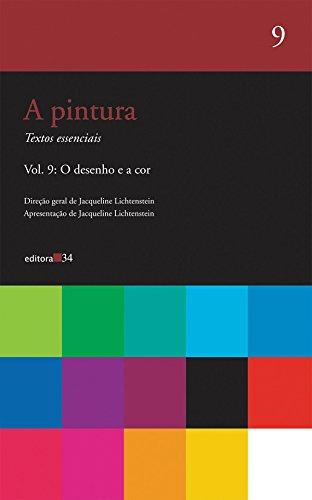 Pintura, a - Vol. 9, livro de Jacqueline Lichtenstein (org.)