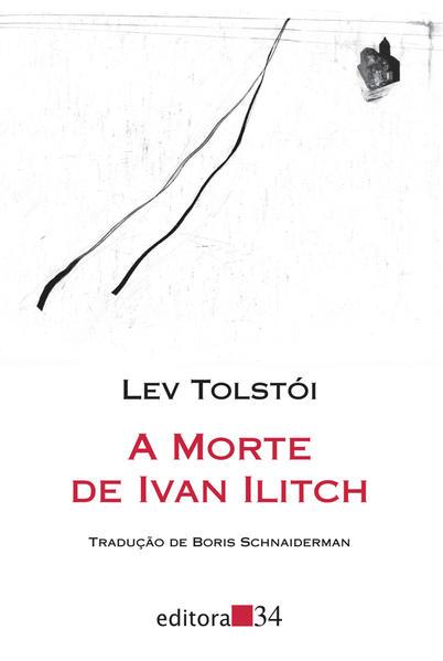 A Morte de Ivan Ilitch, livro de Lev Tolstói