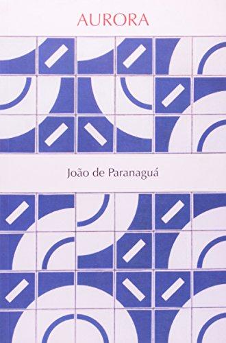 Aurora, livro de João de Paranaguá