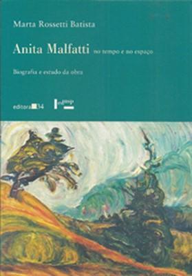 Anita Malfatti no tempo e no espaço, livro de Marta Rossetti Batista