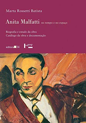 Anita Malfatti no Tempo e no Espaço (Caixa com Dois Livros), livro de Marta Rossetti Batista