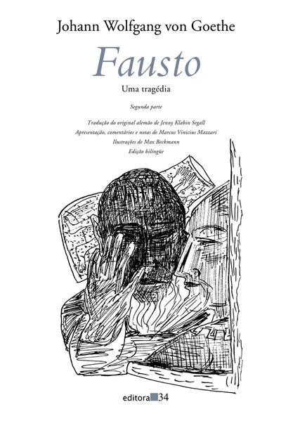 Fausto: Uma Tragédia (Segunda Parte), livro de Johann Wolfgang von Goethe