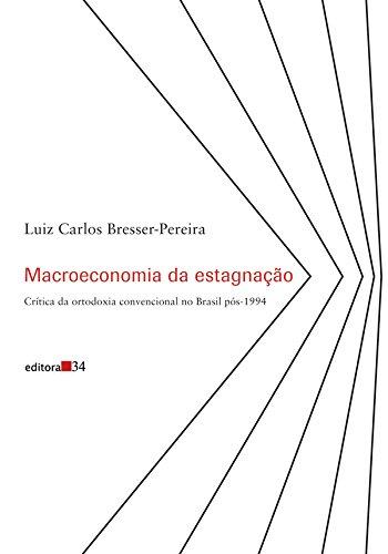 Macroeconomia da Estagnação, livro de Luiz Carlos Bresser-Pereira