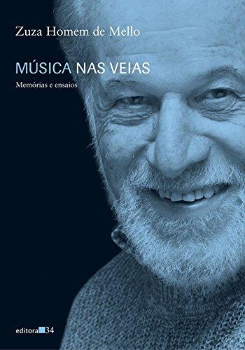 Música nas veias - memórias e ensaios, livro de Zuza Homem de Mello