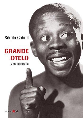 Grande Otelo, livro de Sergio Cabral