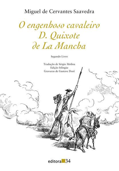 O Engenhoso Cavaleiro D. Quixote de La Mancha - Segundo Livro, livro de Miguel de Cervantes Saavedra