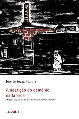 Aparição do Demônio na Fábrica, A, livro de José de Souza Martins