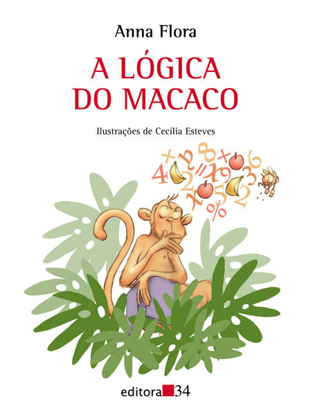 Lógica do Macaco, A, livro de Anna Flora