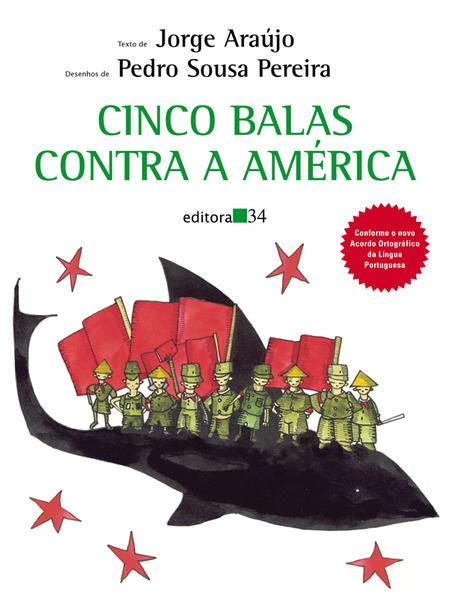 Cinco Balas Contra a América, livro de Jorge Araújo