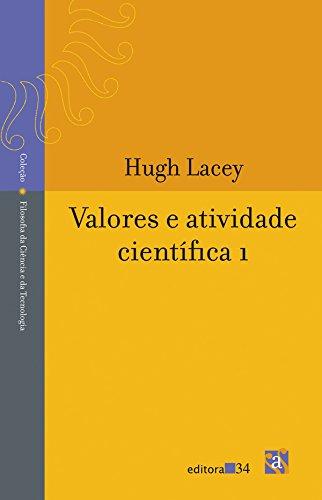 Valores e atividade científica 1, livro de Hugh Lacey