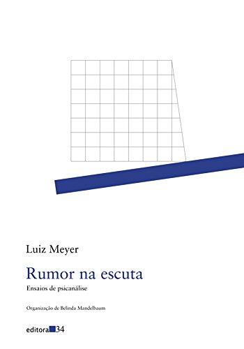 Rumor na escuta - ensaios de psicanálise, livro de Luiz Meyer