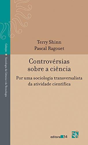 Controvérsias Sobre a Ciência, livro de Terry Shinn, Pascal Ragouet