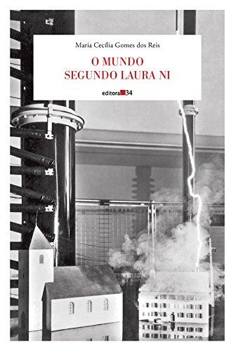 Mundo Segundo Laura Ni, O, livro de Maria Cecília Gomes dos Reis