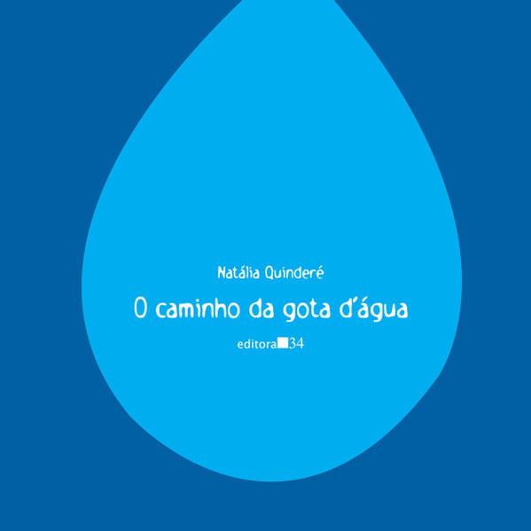 Caminho da Gota D'Água, O, livro de Natália Quinderé